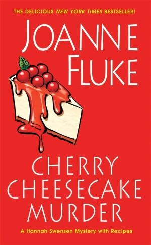 Joanne Fluke Cherry Cheesecake Murder